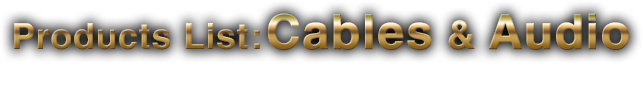 Cable & Audio Products